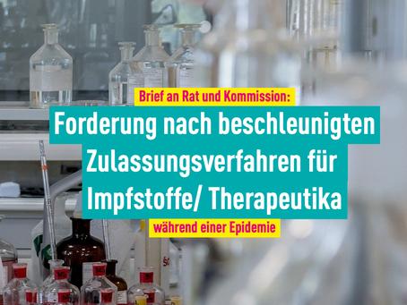 Brief an Kommission: Forderung nach beschleunigten Zulassungsverfahren für Impfstoffe/ Therapeutika