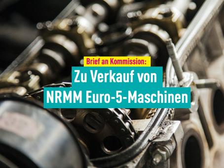 Brief an Kommission: Zu Verkauf von NRMM Euro-5-Maschinen