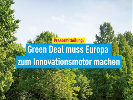 Pressemitteilung: Green Deal muss Europa zum Innovationsmotor machen