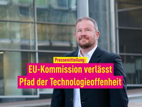 Pressemitteilung: EU-Kommission verlässt Pfad der Technologieoffenheit