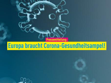 Pressemitteilung: Europa braucht Corona-Gesundheitsampel!