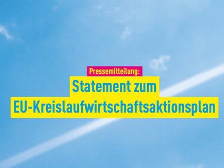 Pressemitteilung: Statement zum EU-Kreislaufwirtschaftsaktionsplan