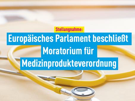 Stellungnahme: Europäisches Parlament beschließt Moratorium für Medizinprodukteverordnung