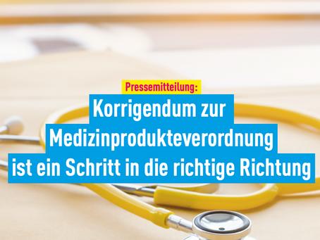 Pressemitteilung: Korrigendum zur Medizinprodukteverordnung ist ein Schritt in die richtige Richtung