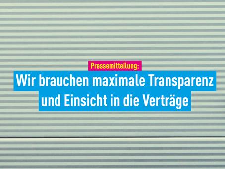 Pressemitteilung: Wir brauchen maximale Transparenz und Einsicht in die Verträge