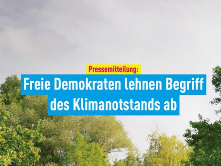 Pressemitteilung: Freie Demokraten lehnen Begriff des Klimanotstands ab