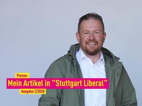 """Presse: Mein Artikel in """"Stuttgart Liberal"""""""