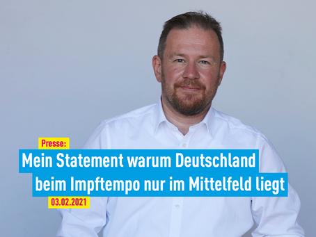 Presse: Mein Statement warum Deutschland beim Impftempo nur im Mittelfeld liegt