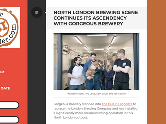 """""""THE NORTH LONDON BREWING SCENE IS CERTAINLY PRETTY VIBRANT RIGHT NOW AND GORGEOUS BREWERY IS N"""