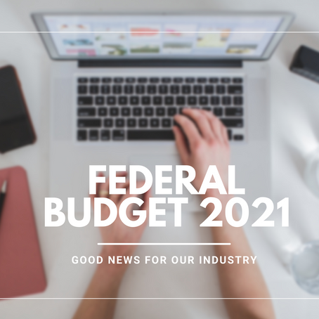 FEDERAL BUDGET 2021 SETS THE RIGHT TONE