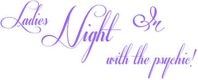 Ladies Night In with the psychic Tori Barlow Psychic Readings