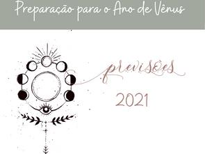 Previsões 2021 - Ano de Vênus - O que esperar?