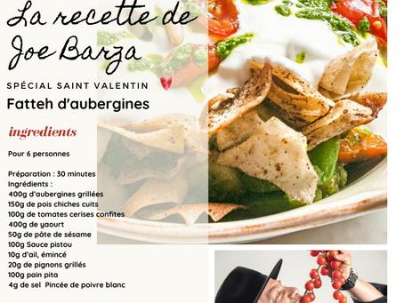 Recette spécial Saint Valentin du Chef Libanais Joe Barza