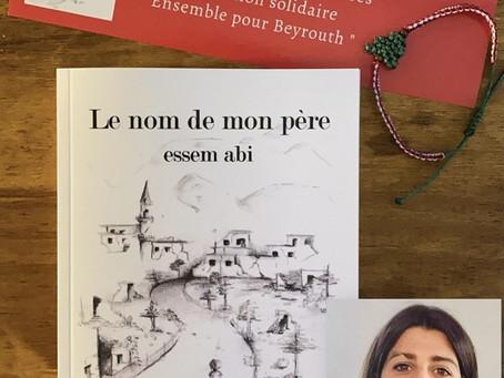 """""""Le nom de mon père, Essem Abi"""" de Juliette Elamine, un roman solidaire pour Beyrouth"""