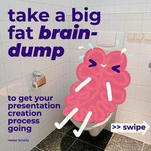 Take a big fat brain-dump to get your presentation creation process going