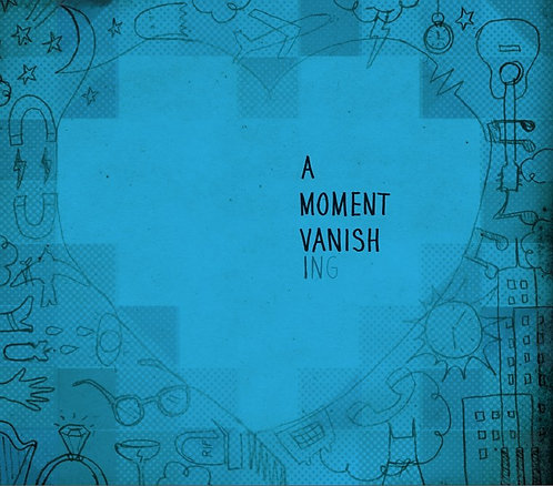 A Moment Vanishing (Download)