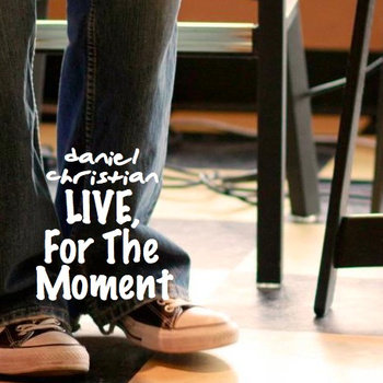 Live, For the Moment (Download)