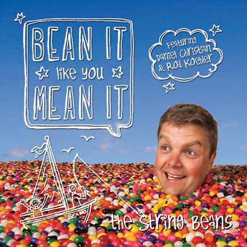 Bean It Like You Mean It - CD