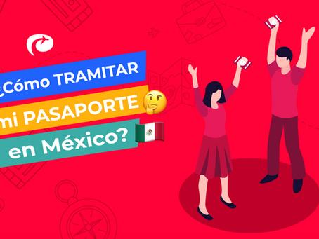 🤔🇲🇽 ¿Cómo TRAMITAR mi PASAPORTE en México?