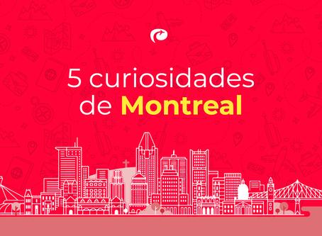 5 Curiosidades de Montreal 🇨🇦🍁