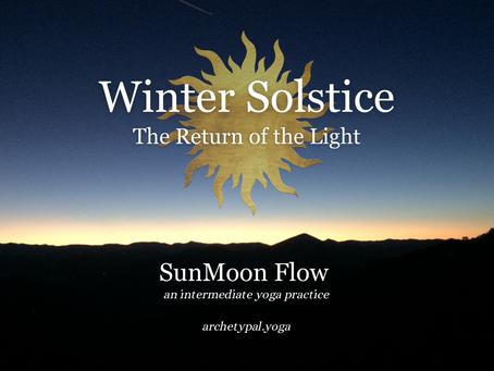 Winter Solstice: The Return of the Light - SunMoon Flow - December 20, 2020