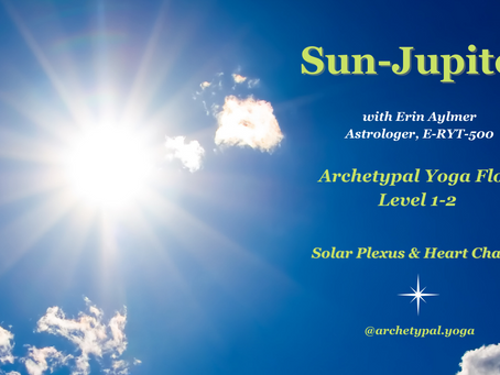 Sun-Jupiter: Archetypal Yoga Flow - Jan 24, 2021