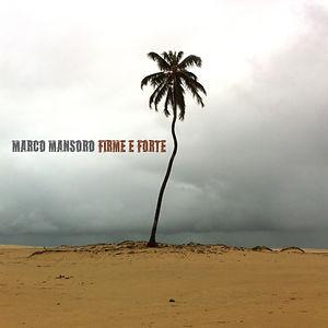 03 - Mansoro - FIRME E FORTE (2021).jpg