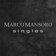 Marco Mansoro - Singles.jpg