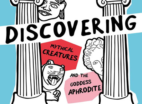 Get ready to discover Mythical Creatures and the Goddess of Aphrodite