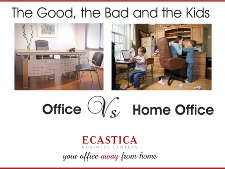 The Good, the Bad and the Kids! Office Vs Home Office
