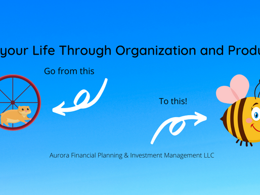 Improve your Life through organization and productivity