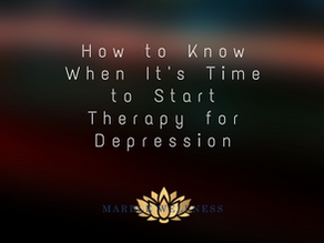 How to Know When It's Time to Start Therapy for Depression