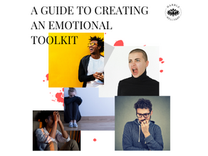A Guide to Creating an Emotional Toolkit