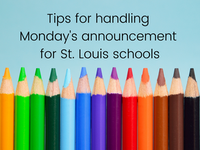 Tips to handle Monday's announcement for St. Louis schools