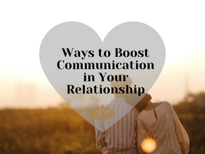 Ways to Boost Communication in Your Relationship