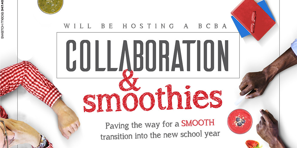 BCBA Collaboration and Smoothies