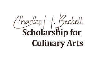 CHARLES H. BECKET SCHOLARSHIP FOR CULINARY ARTS