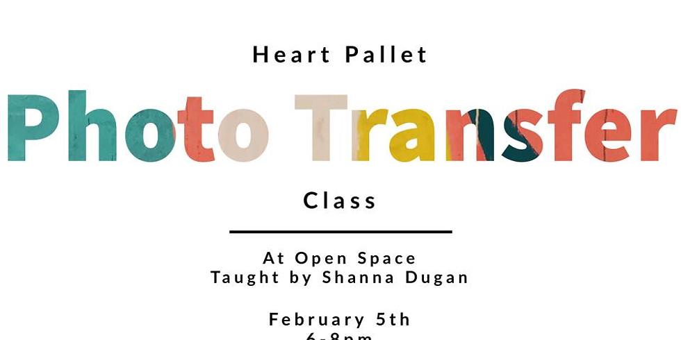 Heart Pallet Photo Transfer