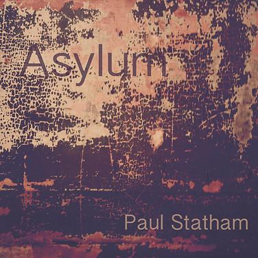 Asylum - Paul Statham