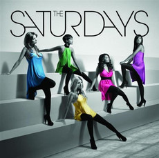 Why Me Why Now - The Saturdays