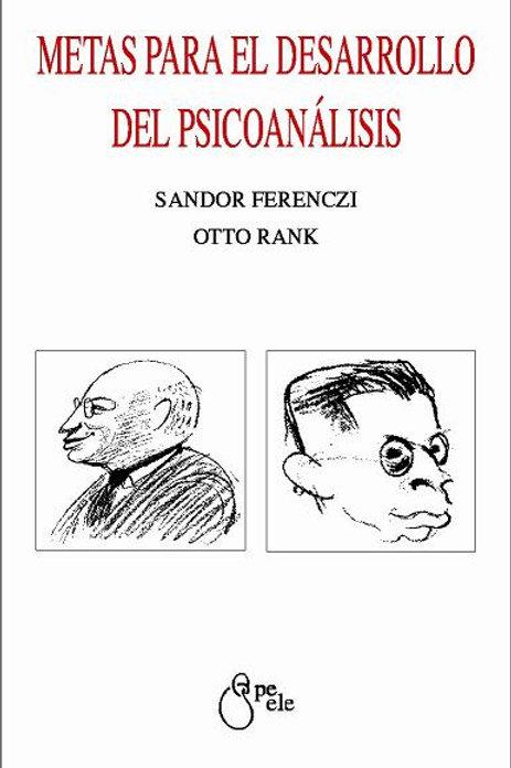 METAS PARA EL DESARROLLO DEL PSICOANÁLISIS
