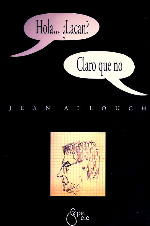 HOLA... ¿LACAN? -CLARO QUE NO