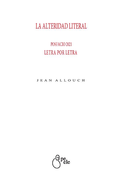 LA ALTERIDAD LITERAL