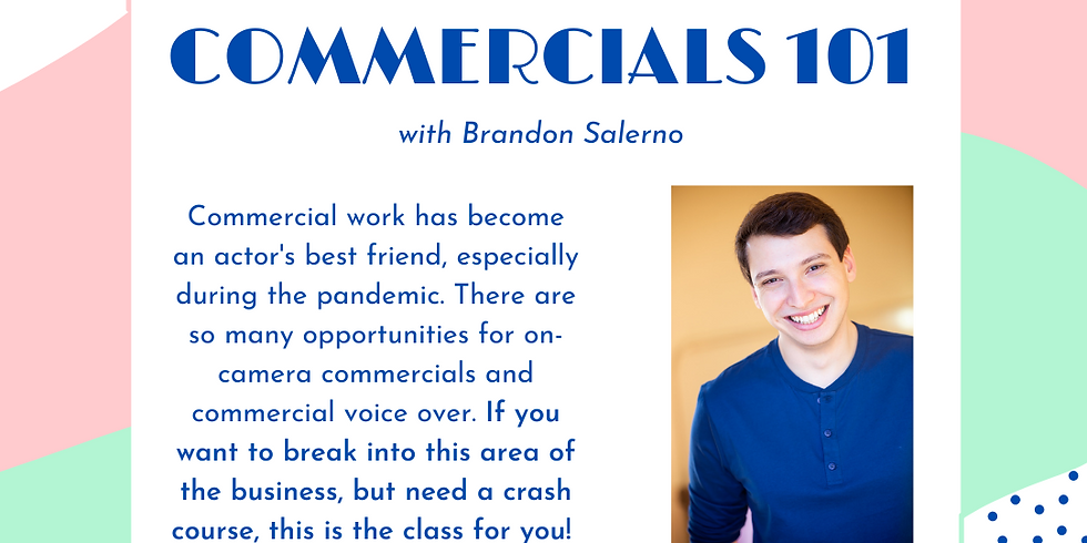 Commercials 101 with Brandon Salerno
