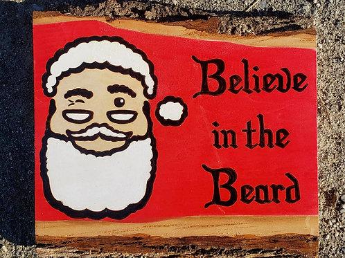 """Believe In The Beard"" wood sign"