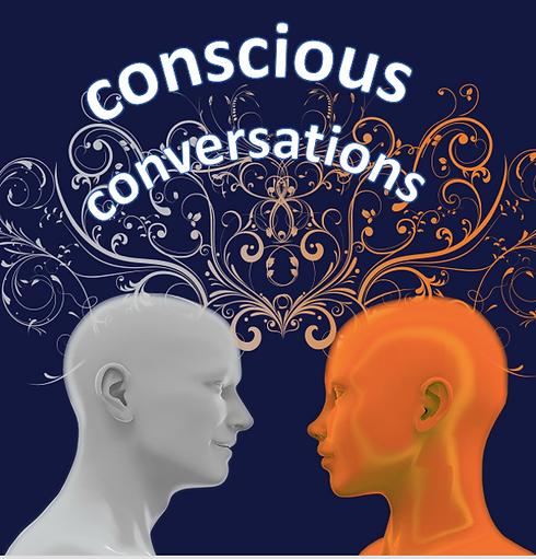 Conscious Conversations