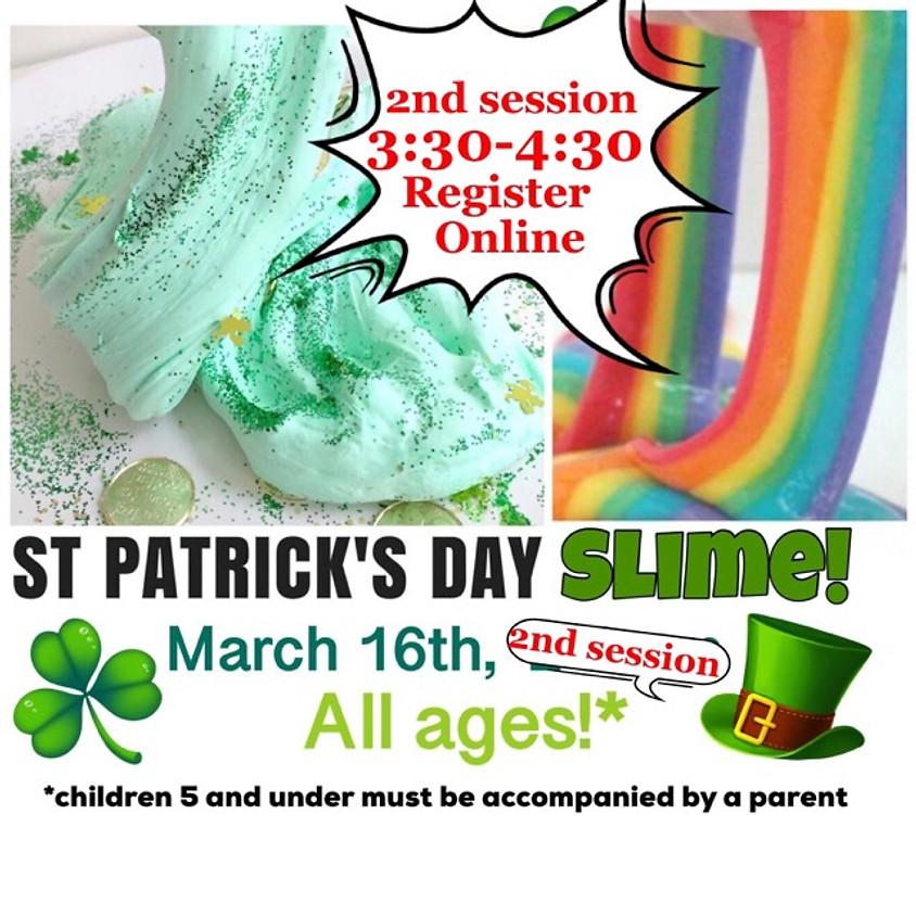 St. Patrick's Day SLIME - Session 2