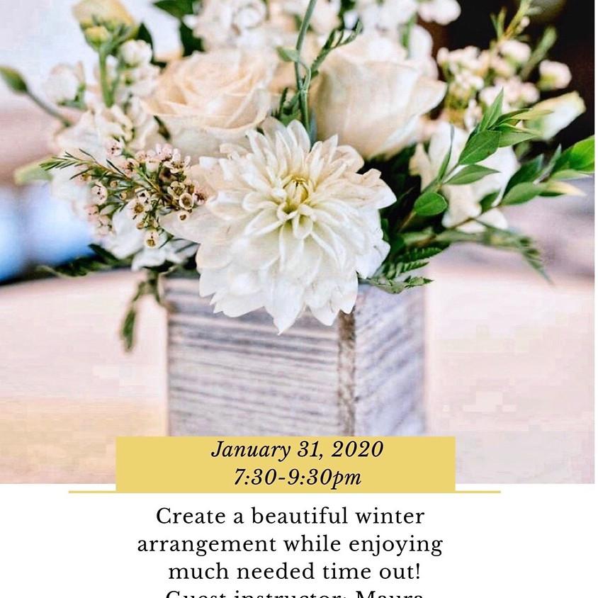 Winter Floral Arrangement Workshop- BYOB!  (1)