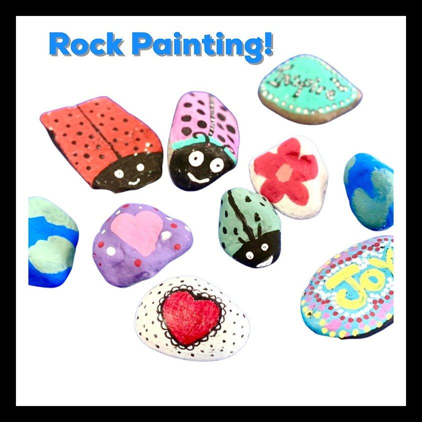 Rock Painting- all ages!