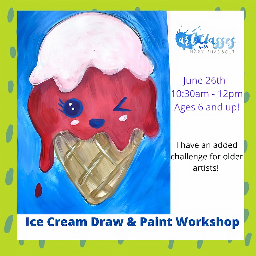 Ice Cream Draw & Paint Workshop
